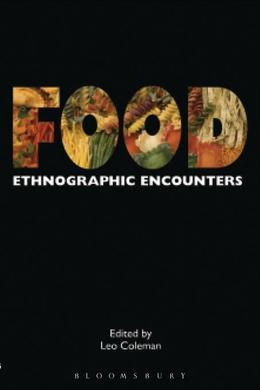 Food: Ethnographic Encounters