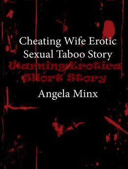Cheating Wife Erotic Sexual Taboo Story