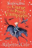Fetlocks Hall 3: The Curse of the Pony Vampires: The Curse of the Pony Vampires