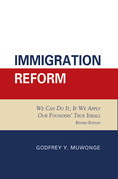 Immigration Reform: We Can Do It, If We Apply Our Founders' True Ideals