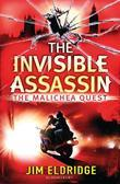 The Invisible Assassin: The Malichea Quest
