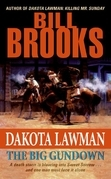 Dakota Lawman: The Big Gundown