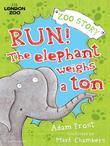 Run! The Elephant Weighs a Ton!