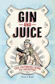 Gin & Juice: The Victorian Guide to Parenting