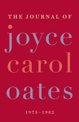 The Journal of Joyce Carol Oates