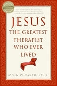 Jesus, the Greatest Therapist Who Ever Lived