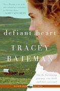 Defiant Heart (Westward Hearts)