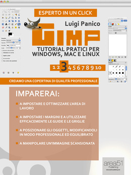 Gimp. Tutorial pratici per Windows, Mac e Linux. Livello 3