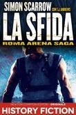 Roma Arena Saga. La sfida