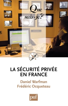 La sécurité privée en France