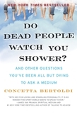 Do Dead People Watch You Shower?