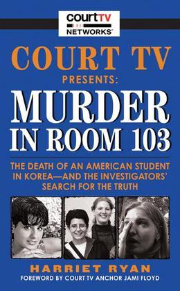 Court TV Presents: Murder in Room 103