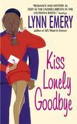 Kiss Lonely Goodbye