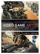 Sam R. Kennedy - How to Become a Video Game Artist: The Insider's Guide to Landing a Job in the Gaming World