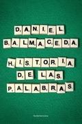 HISTORIA DE LAS PALABRAS