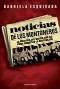 NOTICIAS DE LOS MONTONEROS