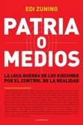PATRIA O MEDIOS