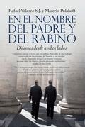 EN EL NOMBRE DEL PADRE Y DEL RABINO