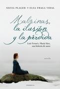 MALVINAS, LA ILUSION Y LA PERDIDA
