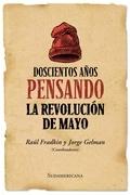 Doscientos años pensando en la revolucion de Mayo