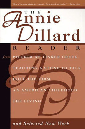 The Annie Dillard Reader