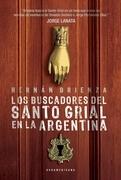 Los buscadores del Santo Grial en la Argentina