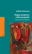 MAGIA, BRUJERIA Y CULTURA POPULAR
