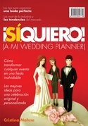 Sí, quiero! (a mi wedding planner)