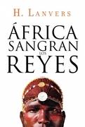 ÁFRICA SANGRAN LOS REYES