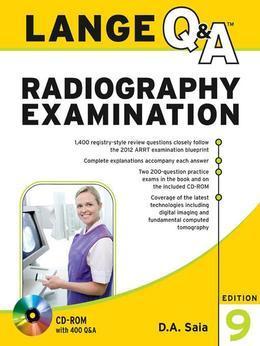 D. A. Saia - Lange Q&A Radiography Examination 9/E (eBook)
