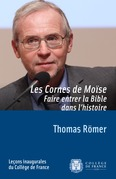 Les cornes de Mose. Faire entrer la Bible dans lhistoire