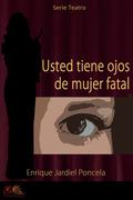 Usted Tiene Ojos de Mujer Fatal