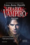 Il diario del vampiro. Destino