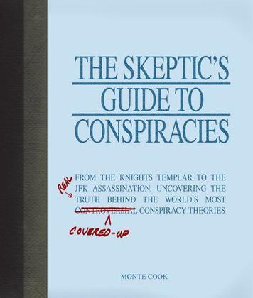The Skeptic's Guide to Conspiracies