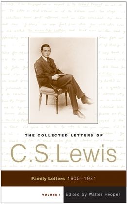 The Collected Letters of C.S. Lewis, Volume 1
