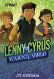 Lenny Cyrus, School Virus