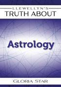 Llewellyn's Truth about Astrology