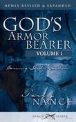 God's Armor Bearer Volume 1: Serving God's Leaders
