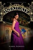 Infatuate: A Gilded Wings Novel, Book Two