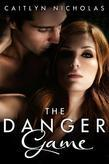 The Danger Game (Novella)