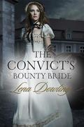 The Convict's Bounty Bride (Novella)