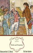 Pride and Prejudice: The Illustrated Edition