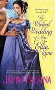 The Wicked Wedding of Miss Ellie Vyne