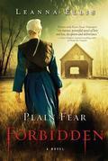 Plain Fear: Forbidden: A Novel