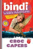 Croc Capers: Bindi Wildlife Adventures