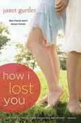 How I Lost You