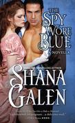 The Spy Wore Blue: A Lord and Lady Spy Novella