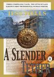 A Slender Tether