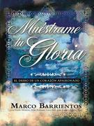 Muestrame Tu Gloria - Pocket Book: El Deseo de Un Corazon Apasionado