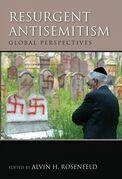 Resurgent Antisemitism: Global Perspectives